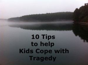 helping kids cope with traumatic news or events