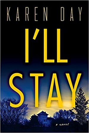 I'll Stay by Karen Day