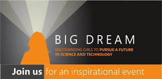 'Big Dream' - Free STEM Event for Girls