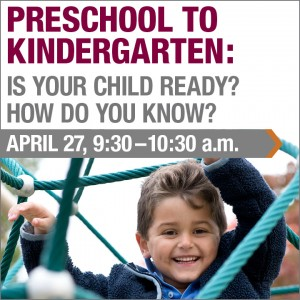 Preschool to Kindergarten: Is Your Child Ready? How do You Know?