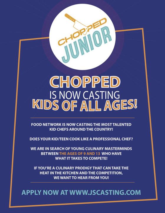 Chopped Junior Show CASTING Now