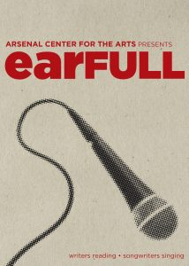 EARFULL AT THE ARSENAL CENTER FOR THE ARTS